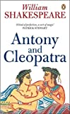 Shakespeare, William: Antony and Cleopatra (Penguin Shakespeare)