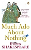 Shakespeare, William: Much Ado about Nothing (Penguin Shakespeare)
