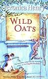Henry, Veronica: Wild Oats