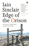 Sinclair, Iain: Edge of the Orison: In the Traces of John Clare's 'Journey Out of Essex'