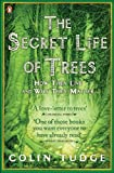 Tudge, Colin: The Secret Life of Trees : How They Live and Why They Matter