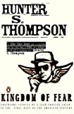 Thompson, Hunter S.: Kingdom of Fear: Loathsome Secrets of a Star-Crossed Child in the Final Days of the American Century