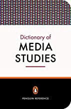 The Penguin Dictionary of Media Studies by…