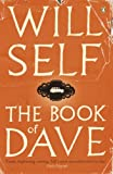 Self, Will: The Book of Dave: A Revelation of the Recent Past and the Distant Future
