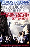 Friedman, Thomas L.: Longitudes and Attitudes : Should be Exploring the World before and after September 11