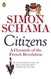 Schama, Simon: Citizens: a Chronicle of the French Revolution