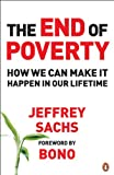 Sachs, Jeffrey: End of Poverty: How We Can Make It Happen in Our Lifetime