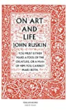 Ruskin, John: On Art and Life (Penguin Great Ideas)