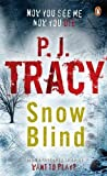 Tracy, P. J.: Snow Blind
