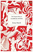 The Penguin Book of Classical Myths by the…