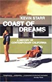 Starr, Kevin: Coast of Dreams