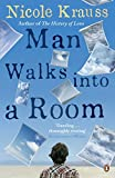 Krauss, Nicole: Man Walks into a Room