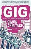 Armitage, Simon: Gig: The Life and Times of a Rock-Star Fantasist