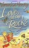 VERONICA HENRY: LOVE ON THE ROCKS