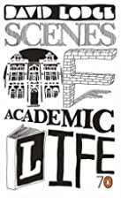 Scenes of Academic Life: Selected from His…