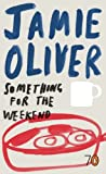 Oliver, Jamie: Something for the Weekend (Pocket Penguins S.)
