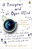 Michael White: a teaspoon and an open mind: what would an alien look like? is time travel possible? and other inter