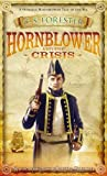 Forester, C. S.: Hornblower and the Crisis