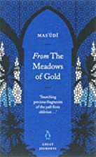 From the Meadows of Gold (Great Journeys) by…