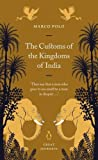 Polo, Marco: The Customs of the Kingdoms of India (Penguin Great Journeys)