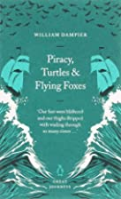 Piracy, Turtles and Flying Foxes (Penguin…