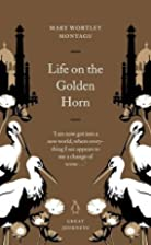Life on the Golden Horn (Penguin Great…