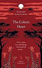 The Cobra's Heart (Penguin Great Journeys)…