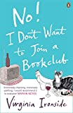 VIRGINIA IRONSIDE: No! I Don't Want To Join a Bookclub