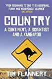Flannery, Tim: Country: A Continent, a Scientist and a Kangaroo