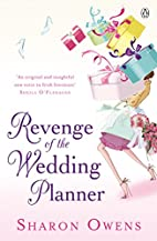 Revenge of the Wedding Planner by Sharon…