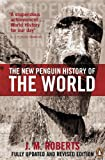 Roberts: New Penguin History of the World (5th, 08) by Roberts, J M [Paperback (2007)]