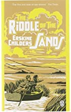 The Riddle of the Sands: A Record of Secret…
