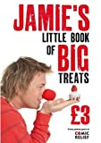 JAMIE OLIVER: JAMIE'S LITTLE BOOK OF BIG TREATS
