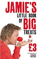 Jamie's Little Book of Big Treats by Jamie…