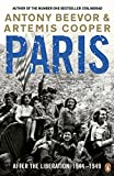 Beevor, Antony: Paris after the Liberation: 1944 - 1949 : New Edition
