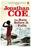 Coe, Jonathan: The Rain Before It Falls