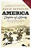 Reynolds, David: America: Empire of Liberty