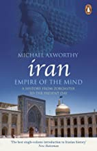 A History of Iran: Empire of the Mind by…