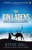 Steve Coll: The Bin Ladens: Oil, Money, Terrorism and the Secret Saudi World