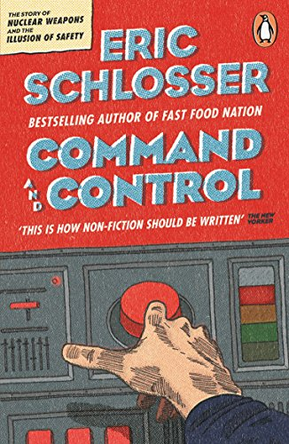 Cover of Command and Control by Eric Schlosser