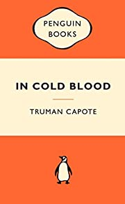 In Cold Blood (Popular Penguins) by Truman…