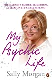 Morgan, Sally: My Psychic Life