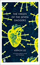 The Virgin of the Seven Daggers by Vernon…