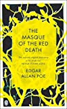 Poe, Edgar Allan: The Masque of the Red Death: and Other Stories (Penguin Classics)