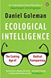 Goleman, Daniel: Ecological Intelligence: The Coming Age of Radical Transparency