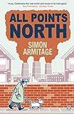 Armitage, Simon: All Points North