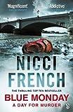 French, Nicci: [ BLUE MONDAY A FRIEDA KLEIN NOVEL BY FRENCH, NICCI](AUTHOR)PAPERBACK