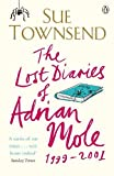 Townsend, Sue: The Lost Diaries of Adrian Mole, 1999-2001