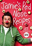Oliver, Jamie: Jamie's Red Nose Recipes