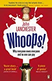 Lanchester, John: (I.O.U. BY LANCHESTER, JOHN)I.O.U.: Why Everyone Owes Everyone and No One Can Pay[Paperback] ON 14-Sep-2010